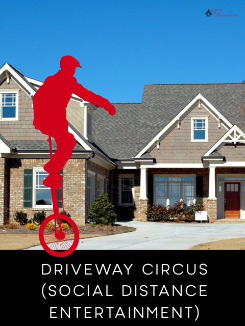 Florida Social Distance Circus Entertainment