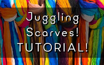Juggling Scarves (TUTORIAL)
