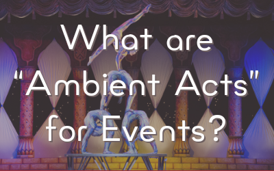 What Are Ambient Acts for Events?