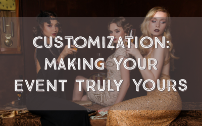 Customization: Making Your Event Truly Yours